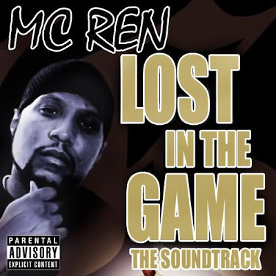 MC Ren – Lost In The Game (The Soundtrack) (2009)