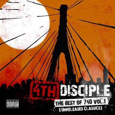 4th Disciple – The Best Of 740 Vol.1 (Unreleased Classics) (2007)
