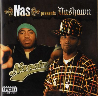 Nashawn – Nas Presents Napalm (2006)