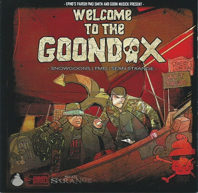 Snowgoons, PMD And Sean Strange – Welcome To The Goondox (2013)