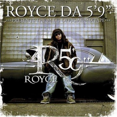 "Royce Da 5'9"" – M.I.C. (Make It Count) (2004)"