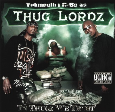 Thug Lordz – In Thugz We Trust (2004)