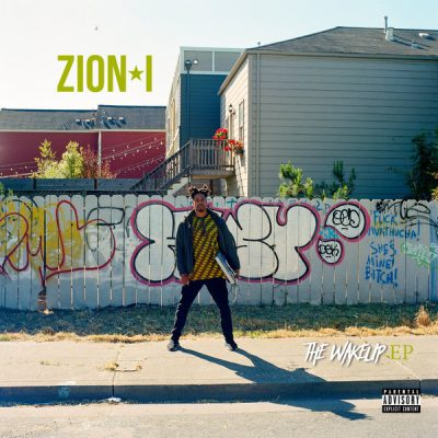 Zion I – The Wakeup EP (2017)