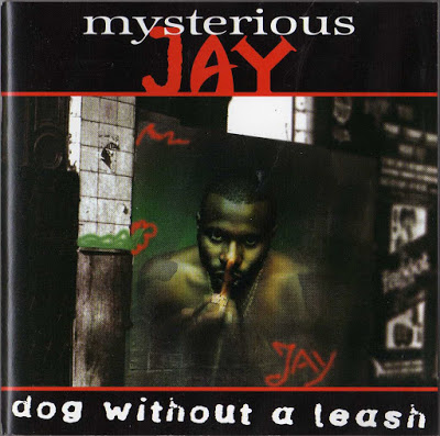 Mysterious Jay – Dog Without A Leash (1995)