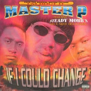 Master P – If I Could Change (1997)