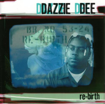 Dazzie Dee – The Re-Birth (The Album) (1996)