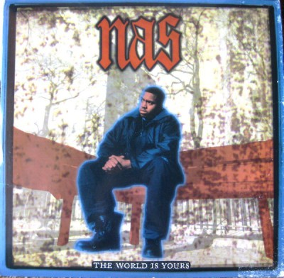 Nas – The World Is Yours (1994)