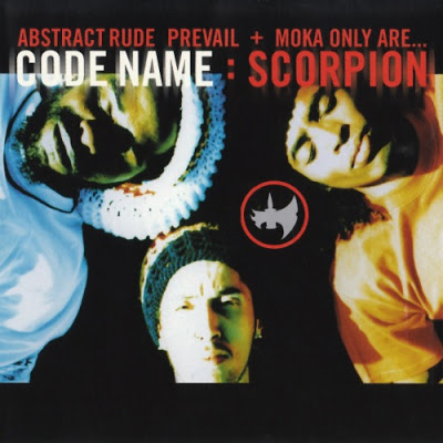 Abstract Rude, Prevail & Moka Only – Code Name: Scorpion (2001)