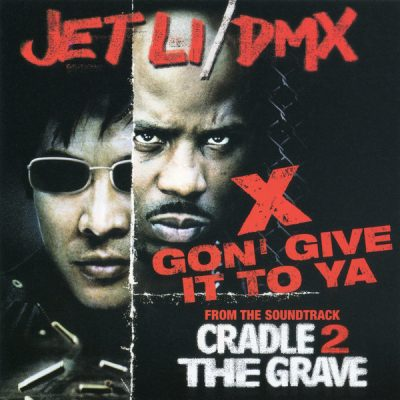 DMX – X Gon' Give It to Ya (2002)