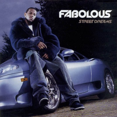 Fabolous – Street Dreams (2003)