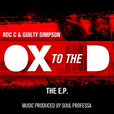Roc C & Guilty Simpson – Ox 2 The D EP (2011)