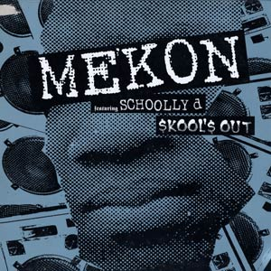Mekon Featuring Schoolly D – Skool's Out (1997)