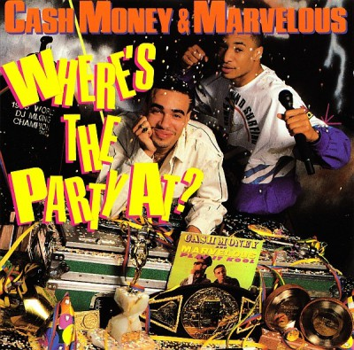 Cash Money & Marvelous – Where's The Party At? (1988)