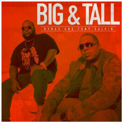 Dynas & Tony Galvin – Big & Tall (2015)