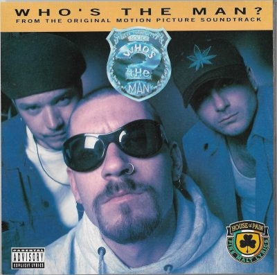 House Of Pain – Who's The Man? (1993)
