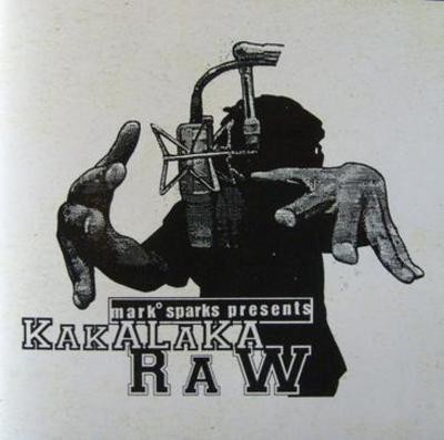 Mark Sparks – Mark Sparks Presents Kakalaka Raw (1996)