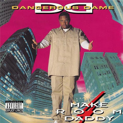 Dangerous Dame – Make Room 4 Daddy (1995)