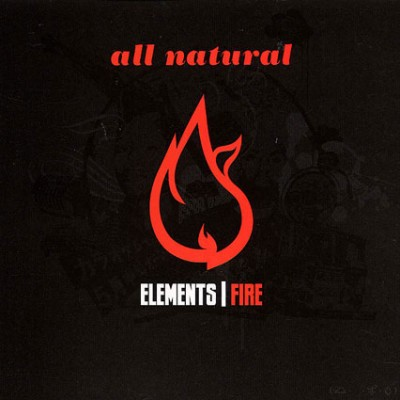 All Natural – Elements | Fire (2008)
