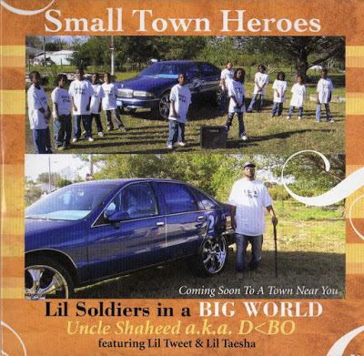 Small Town Heroes – Lil Soldiers In A Big World (2006)