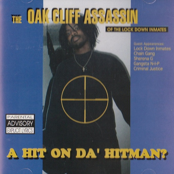 Oak Cliff Assassin – A Hit On Da' Hitman (1995)