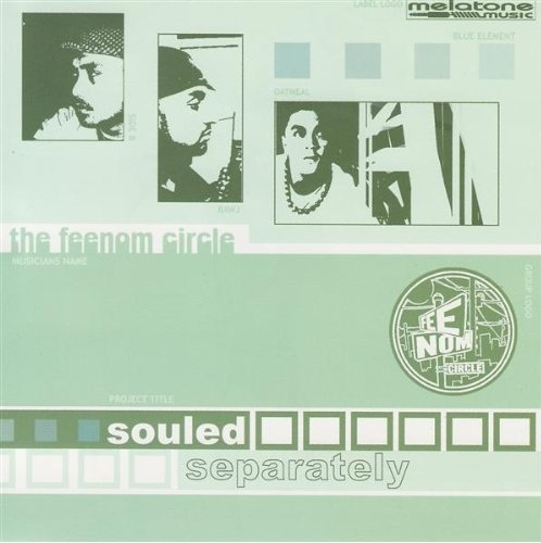 Feenom Circle – Souled Separately (2001)
