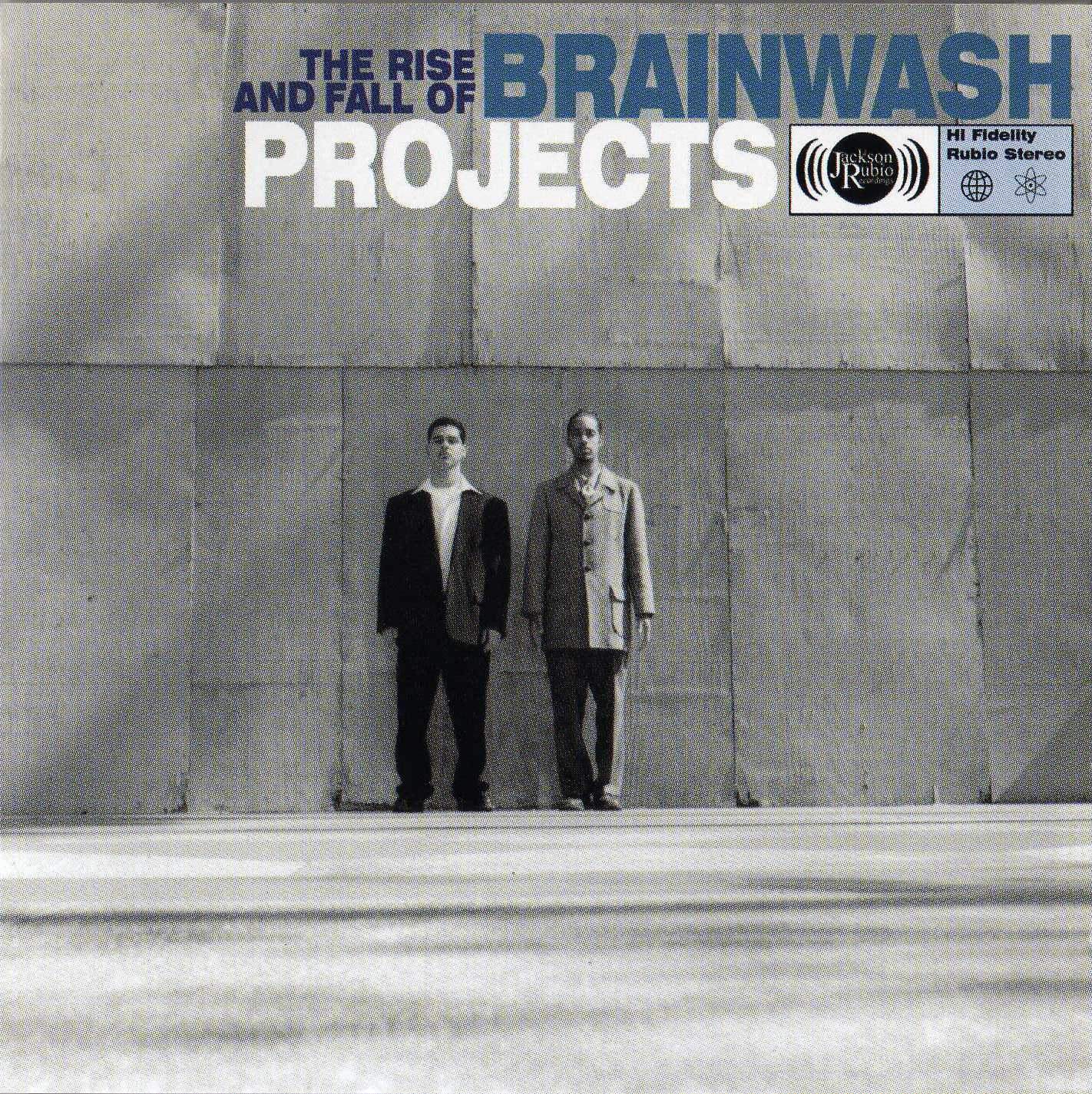Brainwash Projects – The Rise And Fall Of Brainwash Projects (1998)