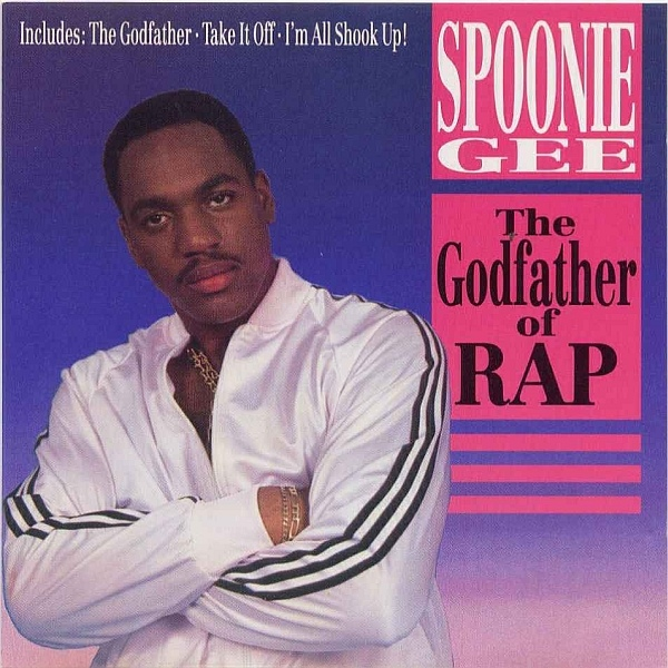 Spoonie Gee – The Godfather Of Rap (1988)