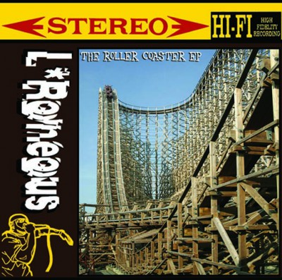 L'Roneous – Roller Coaster EP (2010)