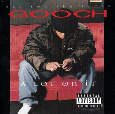 Gooch – A Lot On It (1997)