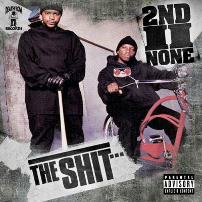2nd II None – The Shit… (2008)