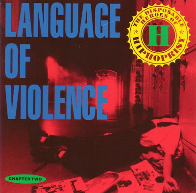 The Disposable Heroes Of Hiphoprisy – Language Of Violence (1992)