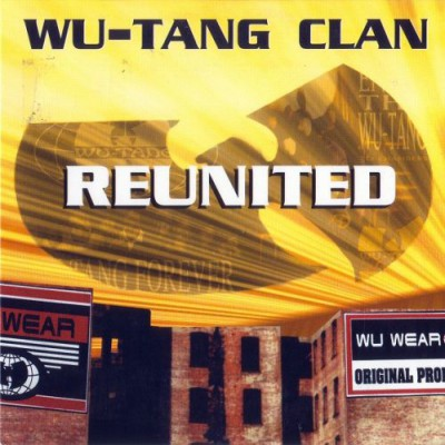 Wu-Tang Clan – Reunited (1997)