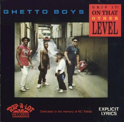 Geto Boys – Grip It! On That Other Level (1989)