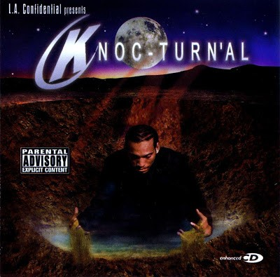 Knoc-Turn'Al – L.A. Confidential Presents: Knoc-Turn'Al  (2002)