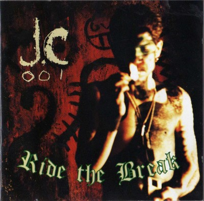 JC-001 & D-Zire – Ride The Break (1993)