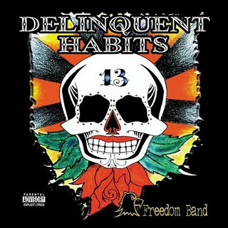 Delinquent Habits – Freedom Band (2003)