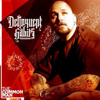 Delinquent Habits – The Common Man (2009)