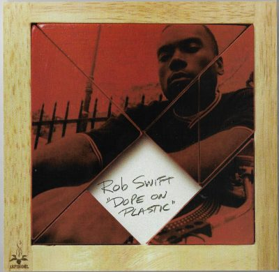 Rob Swift – Dope On Plastic (1998)