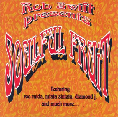Rob Swift – Soulful Fruit (1997)