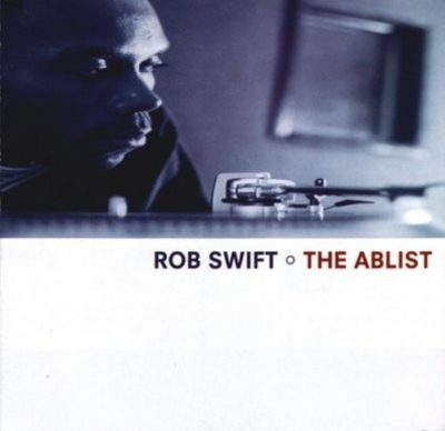Rob Swift – The Ablist (1999)