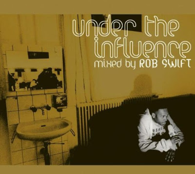 Rob Swift – Under The Influence (2003)